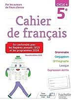 Cahier de français cycle 4 / 5e - Éd. 2019 de Chantal Bertagna