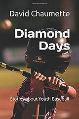 Diamond Days: Stories About Youth Baseball Paperback