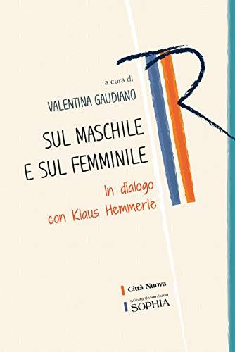 Sul maschile e il femminile (Italian Edition)