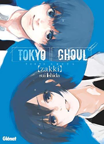 Tokyo Ghoul - Zakki (French Edition)