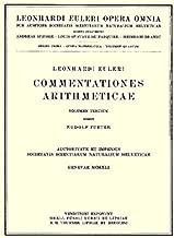 Commentationes arithmeticae: 1st part (Leonhard Euler, Opera Omnia) (Vol 2) (Latin and German Edition)