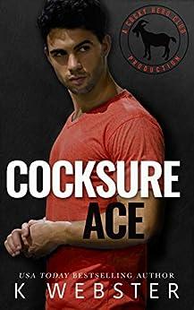 Cocksure Ace: A Hero Club Novel by [K. Webster, Hero Club]