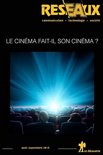 Le cinéma fait-il son cinéma ?