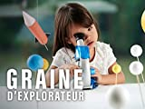 Graine d'explorateur - Season 1