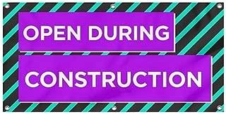 Best open during construction banner Reviews