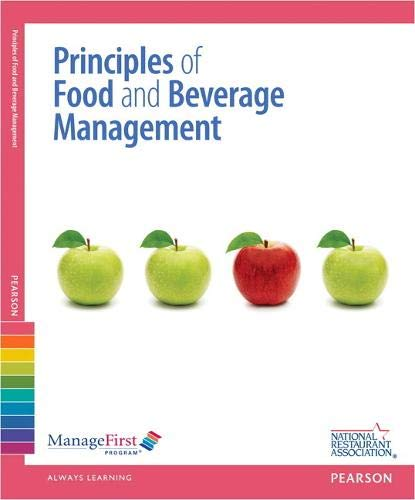 Compare Textbook Prices for ManageFirst: Principles of Food and Beverage Management w/ Answer Sheet Managefirst Program 2 Edition ISBN 9780132725491 by National Restaurant Association
