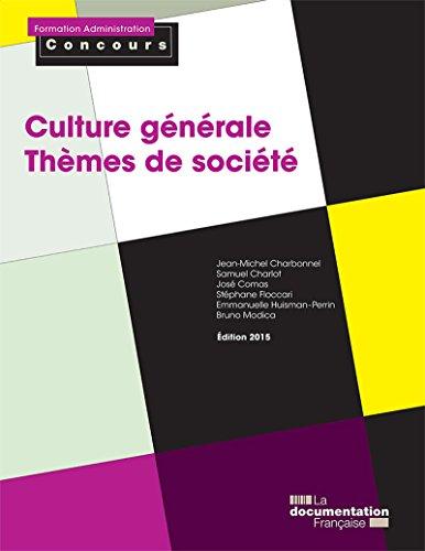 Culture générale - Thèmes de société (Formation Administration Concours)