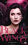 Black Wings, T5 : Black City
