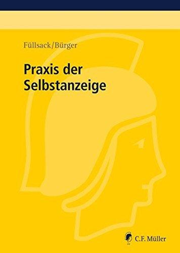 Praxis der Selbstanzeige by Markus Füllsack (2015-08-24)