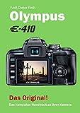 Olympus E-410: Das kompakte Handbuch zu Ihrer Kamera (German Edition)