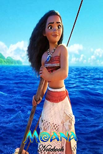 Moana of Motunui: Disney Moana Themed Notebook Journal 6
