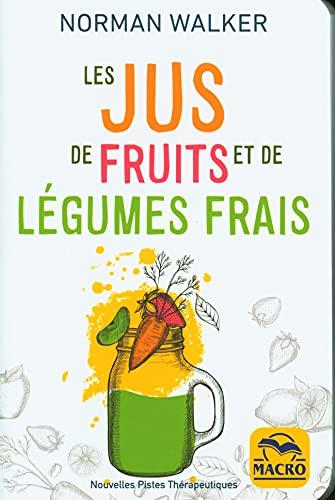 Les jus de fruits et de légumes ...