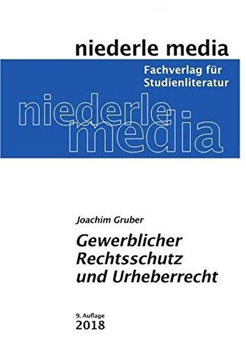 Gewerblicher Rechtsschutz und Urheberrecht: 2019