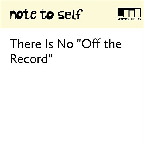 "There Is No ""Off the Record"" audiobook cover art"