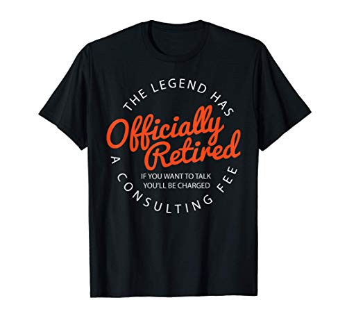 The Legend Has Officially Retired Funny Retirement Gifts Men T-Shirt