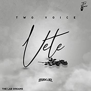 Vete (feat. Two Voice)