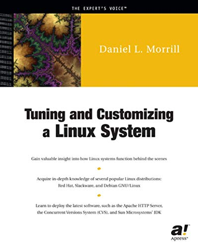 TUNING & CUSTOMIZING A LINUX SYSTEM