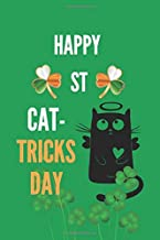 Happy st cat tatrick's day: st Patrick's day notebook Irish lined journal GIFTS for girls dads moms teachers 6*9 inches 12...