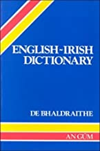 English-Irish Dictionary With Terminological Additions and Corrections by Tomas De Bhaldraithe (1959-06-04)