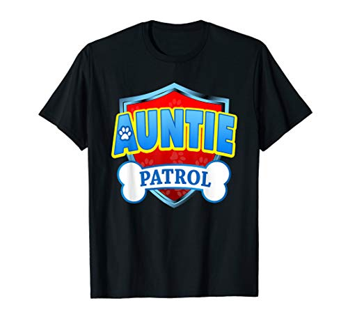 Funny Auntie Patrol - Dog Mom, Dad For Men Women T-Shirt