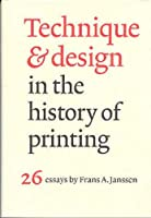Technique & Design in the History of Printing: 26 Essays