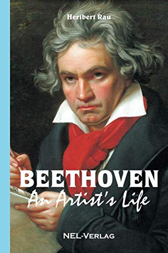 Beethoven, An Artist's Life