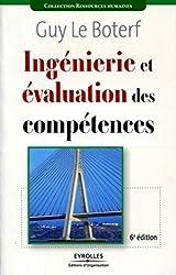 Ingenierie et évaluation des compétences de Guy Le Boterf