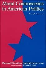 Moral Controversies in American Politics (2004-12-17)