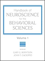Handbook of Neuroscience for the Behavioral Sciences, Volume 1