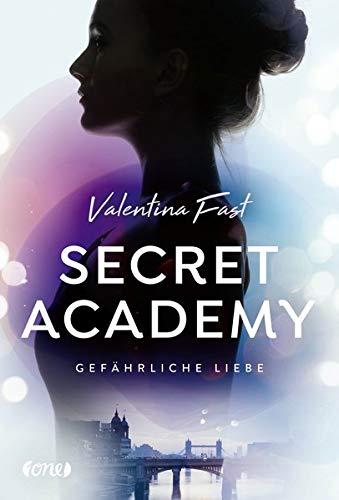 Secret Academy: Gefährliche Liebe. Band 2