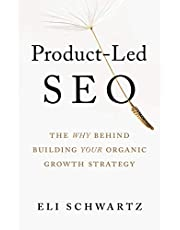 Product-Led SEO: The Why Behind Building Your Organic Growth Strategy (English Edition)