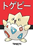 Togepi: トゲピー Togepii Pokemon Notebook Blank Lined Journal