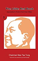 The Little Red Book: Sayings of Chairman Mao
