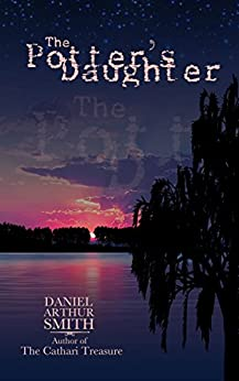 The Potter's Daughter by [Daniel Arthur Smith]
