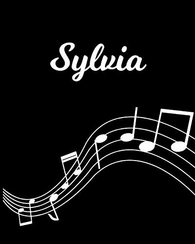Sylvia: Sheet Music Note Manuscript Notebook Paper – Personalized Custom First Name Initial S – Musician Composer Instrument Composition Book – 12 … Guide – Create Compose & Write Creative Songs