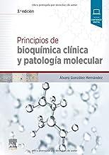 Principios De Bioquímica Clínica Y Patología Molecular - 3ª Edición