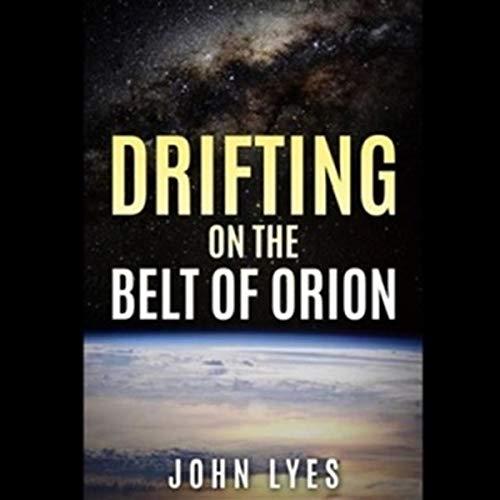 Drifting on the Belt of Orion audiobook cover art