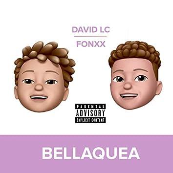 Bellaquea (feat. David LC)