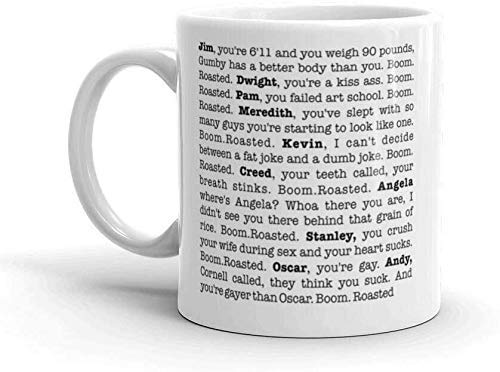 Michael Scott 's Boom Roasted Monologue The Office Coffee Mug - 11 oz White Gift For Fan Friend Lover Husband Wife Sister Brother Parent In Birthday Christmas Thanksgiving Wedding Anniversary Valentin