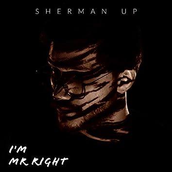 I'm Mr Right