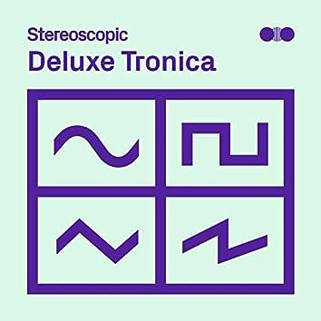 Deluxe Tronica