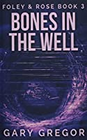 Bones In The Well (Foley and Rose)