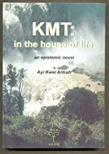 Kmt: In The House Of Life