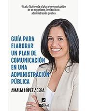 Guía para elaborar un plan de comunicación en una administración pública