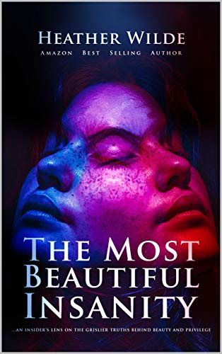 The Most Beautiful Insanity by Heather Wilde ebook deal