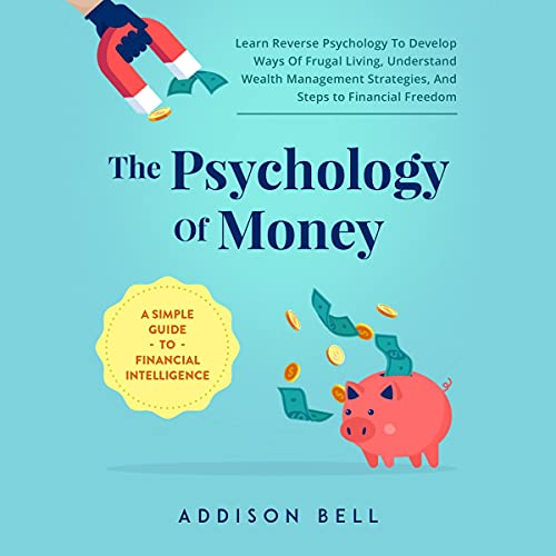 The Psychology of Money: A Simple G…