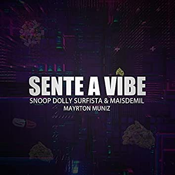 Sente a Vibe (feat. Maisdemil)