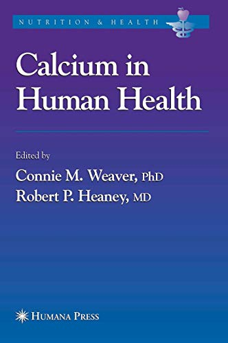 Calcium in Human Health (Nutrition and Health) Alabama