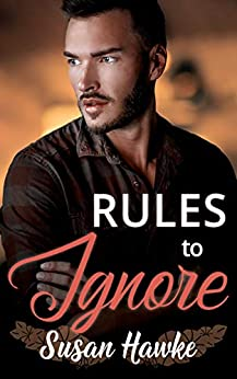 Rules to Ignore (Davey's Rules Book 7) by [Susan Hawke]