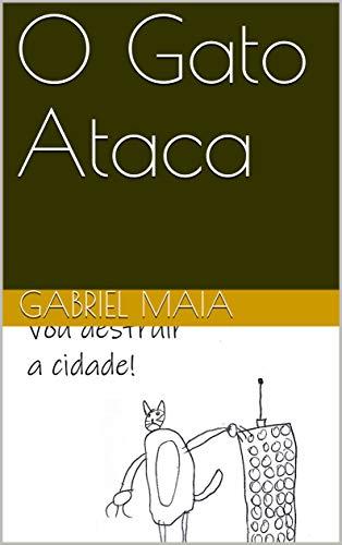 O Gato Ataca (Historias do Zico Livro 1)